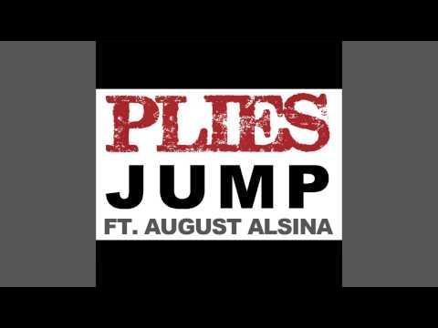 Plies ft. August Alsina - Jump