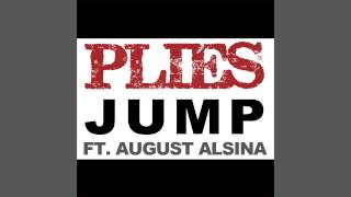 Plies ft. August Alsina - Jump