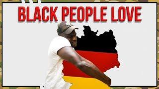 Why Black People Love Germany