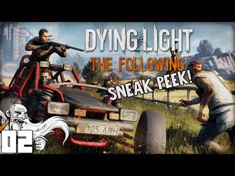 """""""DUDE WHERE'S MY CAR?!?"""" Dying Light The Following SNEAK PEEK Ep 02 - 1080p HD PC Gameplay"""