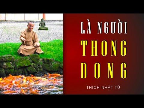 Quy Sơn Cảnh Sách 02: Là người thong dong (28/06/2012) Thích Nhật Từ