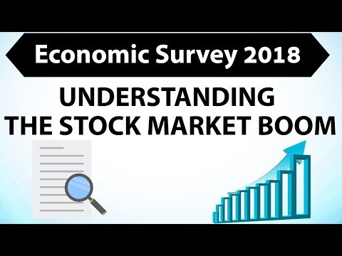 Economic Survey 2018 - Understanding the stock market boom, Is India different? IBPS/JAIIB/CAIIB/DBF