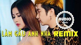 Làm Gấu Anh Nha Remix - Bằng Cường || Video lyrics HD || Nhạc Trẻ Remix Hay Nhất