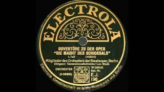 """Leo Blech: Verdi Overture """"La Forza del Destino"""" / """"Die Macht des Schicksals"""" (1927)"""
