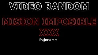 Mision Imposible XXX (PORNO)
