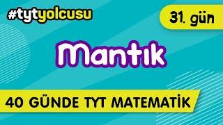 MANTIK (31/40)   TYT Uçuş Kampı  2021yolcusu    ŞENOL HOCA