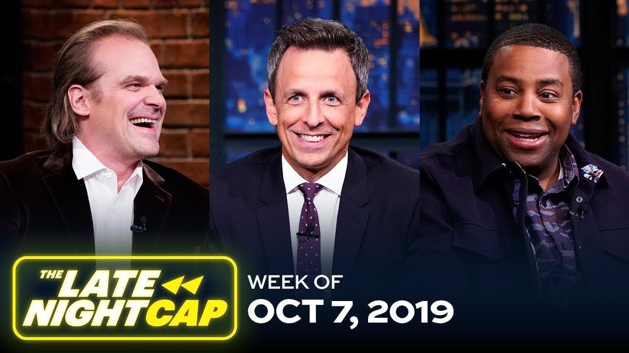 The Late NightCap: Week of 10/7/19