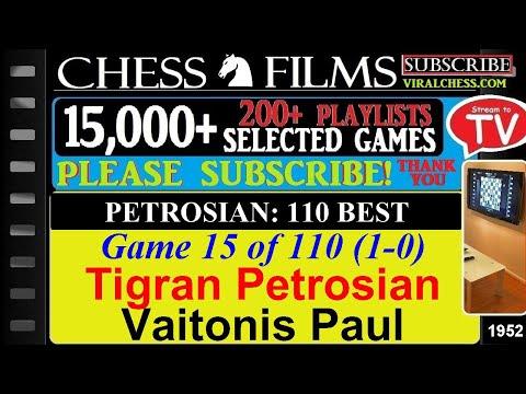 Petrosian: 110 Best Games (#15 of 110): Tigran Petrosian vs. Vaitonis Paul