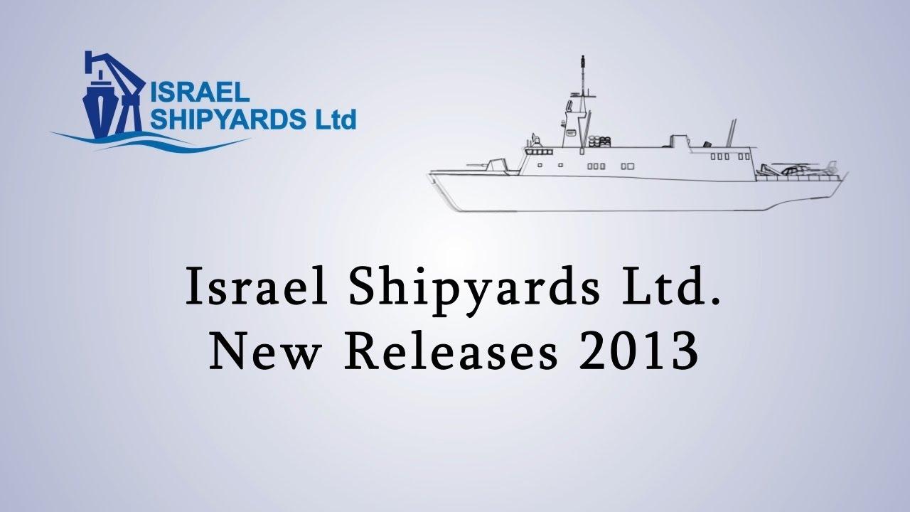 Israeli Shipyards - מספנות ישראל, ספינות חדשות