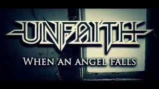 Unfaith - When an Angel Falls - Lyr...