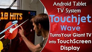 Touchjet WAVE - Turns Your Giant TV into TouchScreen Display