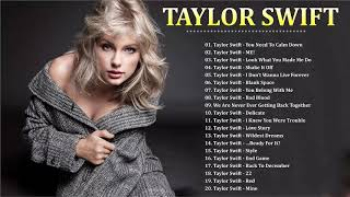 Taylor Swift Greatest Hits Full Playlist 2019   Taylor Swift New Songs