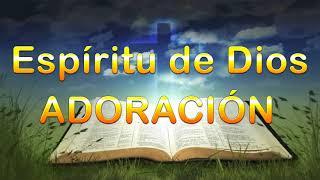 ESPIRITU DE DIOS LLENA MI VIDA -  Cantos de Alabanza e Invocación al Espíritu Santo