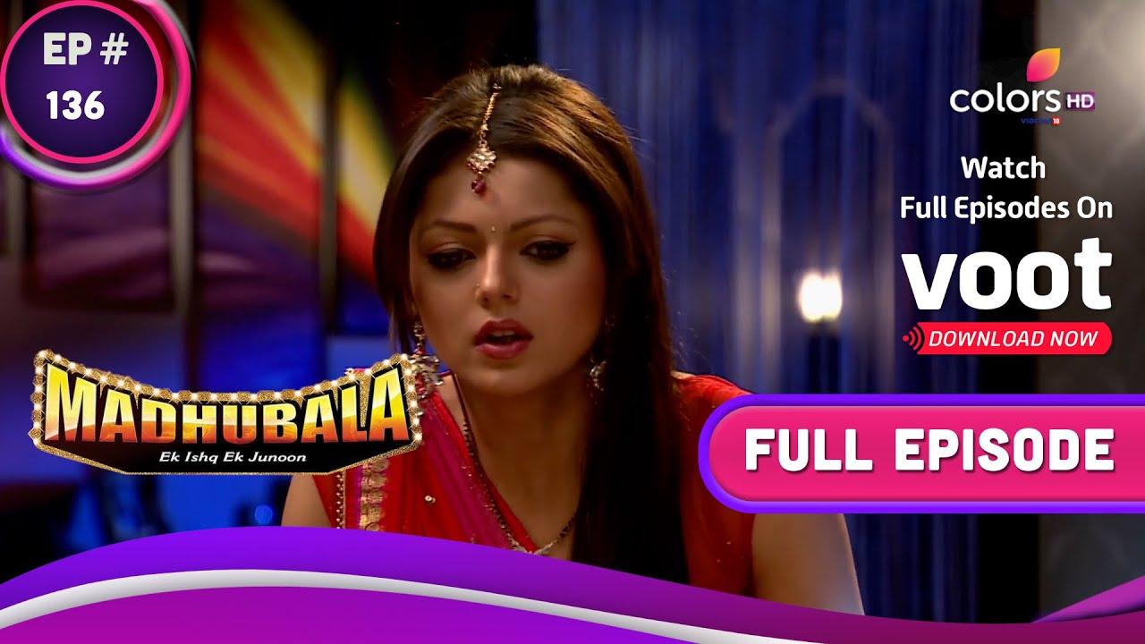 Download Madhubala   Ek Ishq Ek Junoon Season 01 Episode 136 Will Madhu get_Full_14th oct 2021