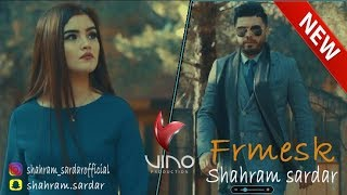 Shahram Sardar - Frmesk (Official Video )