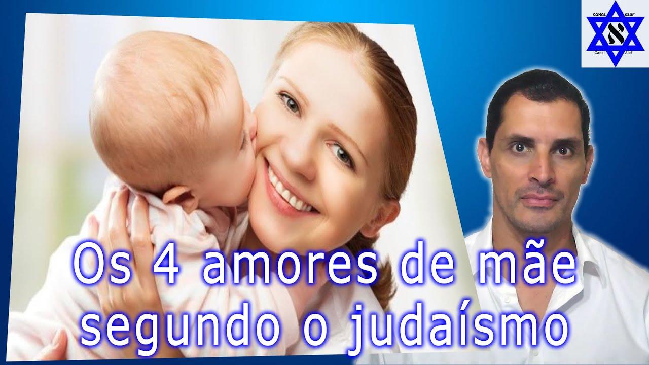Os 4 amores de mãe segundo o judaísmo - Canal Alef