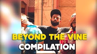 BYN : Beyond The Vine Compilation