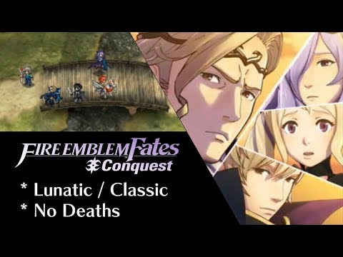 Fire Emblem Fates: Conquest - Chapter 6 (Lunatic)