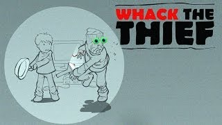 WHACK THE THIEF thumbnail