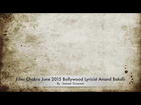 Biography of Bollywood Lyricist Anand Bakshi