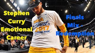 Stephen curry emotional career finals mix - redemption