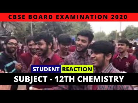 CBSE Board Exam 2020 | Class 12th Chemistry | Live Student Reactions
