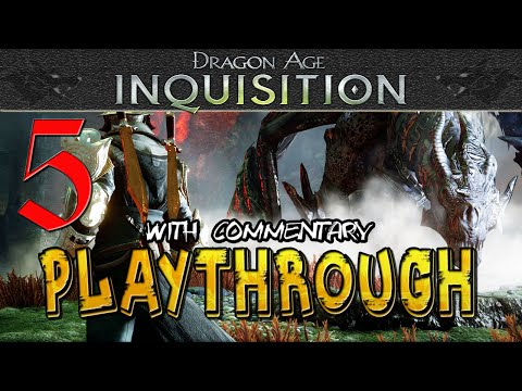 """DRAGON AGE: INQUISITION Gameplay with Commentary ► Episode 05 - """"Charging Bull & Attack Combos"""""""