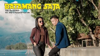 Download lagu Odji S. Payapo Feat Gaya Ode - Batamang Saja ( Official Music Video ) 2019