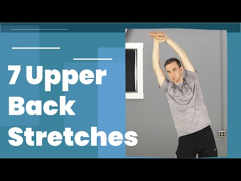 7 Specific Upper Back Stretches For Back Pain Relief