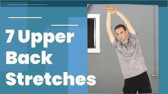 7 Upper Back Stretches For Pain Relief
