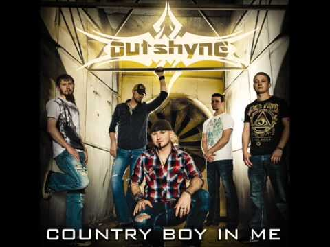 outshyne country boy in me