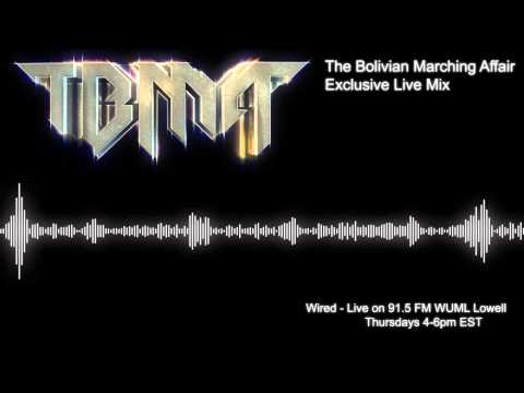 The Bolivian Marching Affair - Wired Exclusive Mix