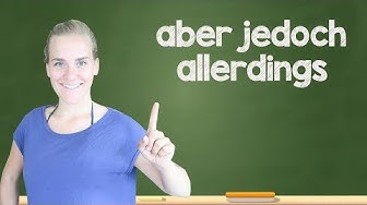 """German Lesson (326) - How to Say """"however"""" - aber • jedoch • allerdings - B1/B2"""