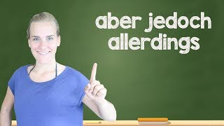 "German Lesson (326) - How to Say ""however"" - aber • jedoch • allerdings - B1/B2"