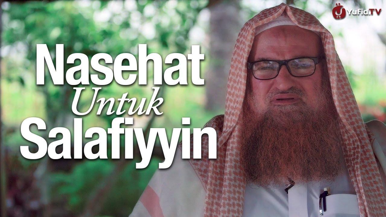 Nasehat untuk Salafiyyin - Syaikh Dr. Muhammad bin Musa alu Nashr