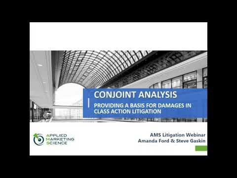 Conjoint Analysis  Providing a Basis for Damages in Class Action Litigation 11
