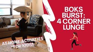 BOKS Burst: 4 Corner Lunges