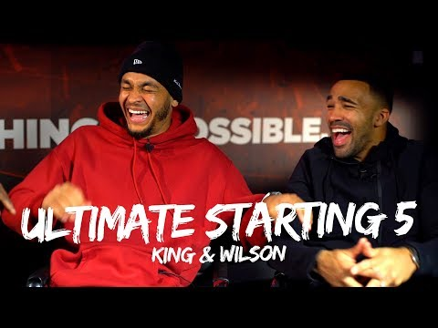 Callum Wilson is HILARIOUS 🤣 | NBA Ultimate Starting 5 | King vs Wilson 🇺🇸🏀