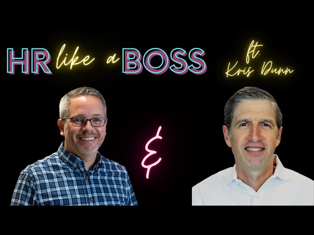 HR Like a Boss with Kris Dunn