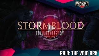 FINAL FANTASY XIV Online | STORMBLOOD - Raid: The Void Ark