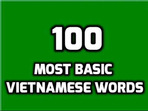 100 Most Basic Vietnamese Words (Part 1)