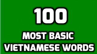 100 most basic Vietnamese words (Part 1)