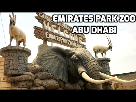 Emirates Park Zoo, Abu Dhabi UAE / A Visit to Emirates Park