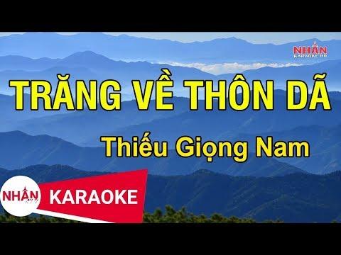 Karaoke Trăng Về Thôn Dã Thiếu Giọng Nam | Nhan KTV