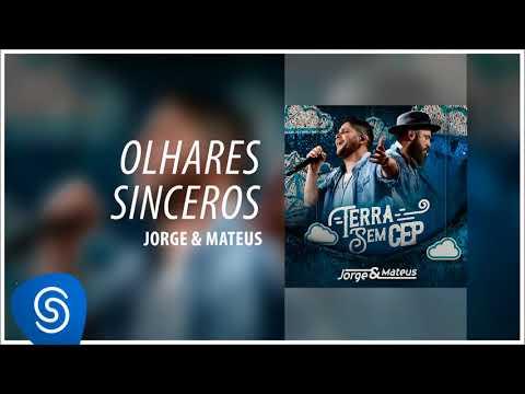 Jorge & Mateus - Olhares Sinceros [Terra Sem CEP] (Áudio Oficial)