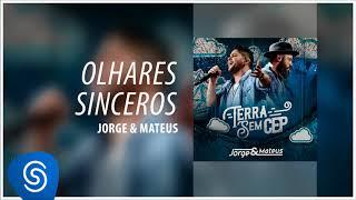 Baixar Jorge & Mateus - Olhares Sinceros [Terra Sem CEP] (Áudio Oficial)