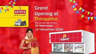 Sathya Grand Opening at Thirupattur