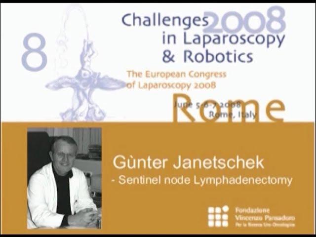 CILR 2008 - Gunther Janetschek - Sentinel node lymphadenectomy
