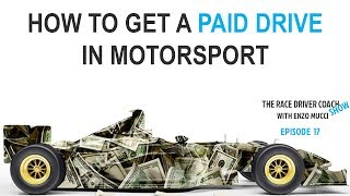 How To Get A Paid Drive In Motorsport - TRDC SHOW Ep#17 Enzo Mucci