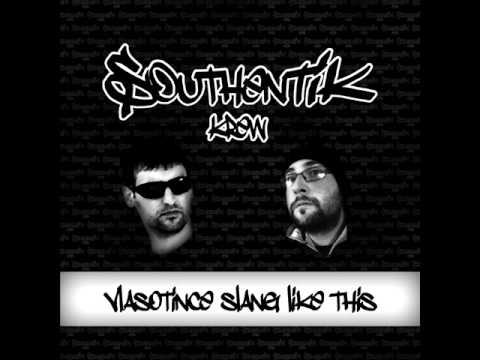 SOUTHENTIK CREW - VLASOTINCE SLANG LIKE THIS! [LYRICS]